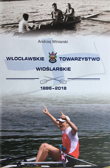 Monografia Włocławskiego Towarzystwa Wioślarskiego